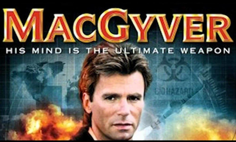 MacGyver Is the Latest TV Reboot in the Works - Fame Focus