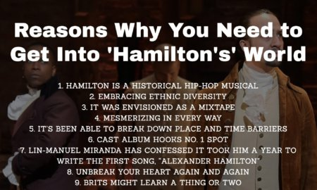 13 Reasons Why You Need to Get into 'Hamilton's' World